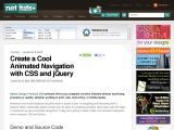 http://net.tutsplus.com/tutorials/javascript-ajax/create-a-cool-animated-navigation-with-css-and-jquery/